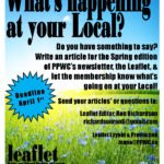 We are looking for article submissions for the Spring edition of the Leaflet!  Tell us what's happening at YOUR Local!