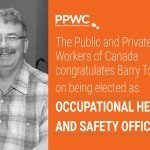 The PPWC Congratulates Barry Touzin of Local 15 on Being Elected as National Occupational Health & Safety Officer!
