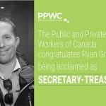 The PPWC Congratulates Ryan Grier on Being Acclaimed as Secretary-Treasurer!