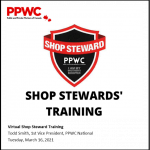 PPWC National VP Todd Smith to Conduct First Virtual Shop Steward Course for Local 9